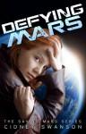 Defying Mars