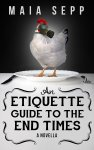 Etiquette Guide to the End Times