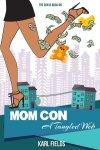 Mom Con Tangled Web